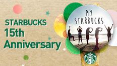 STARBUCKS 15th Anniversary